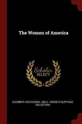 Women of America by Elizabeth McCracken