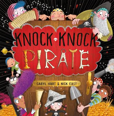 Knock Knock Pirate by Caryl Hart