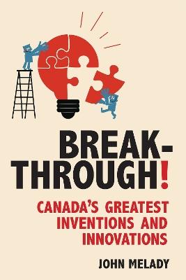 Breakthrough! by John Melady