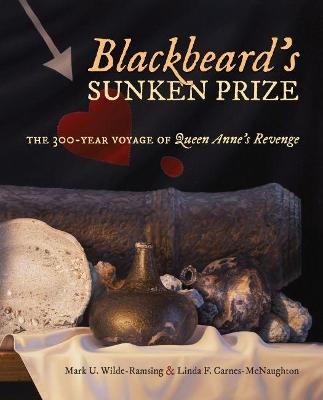 Blackbeard's Sunken Prize by Mark U. Wilde-Ramsing