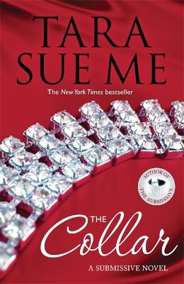 The Collar: Submissive 5 by Tara Sue Me
