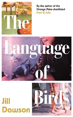 The Language of Birds by Jill Dawson