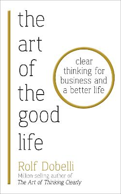 Art of the Good Life book