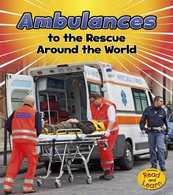 Ambulances to the Rescue Around the World book