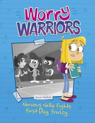 Nervous Nellie Fights First-Day Frenzy by Marne Ventura