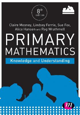 Primary Mathematics: Knowledge and Understanding by Claire Mooney