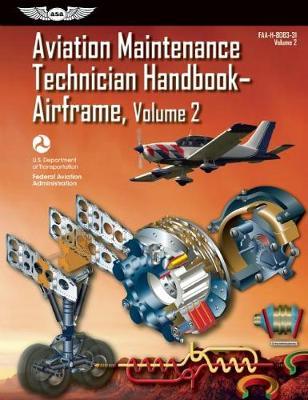 Aviation Maintenance Technician Handbook?Airframe by Federal Aviation Administration (FAA)