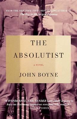 Absolutist by John Boyne