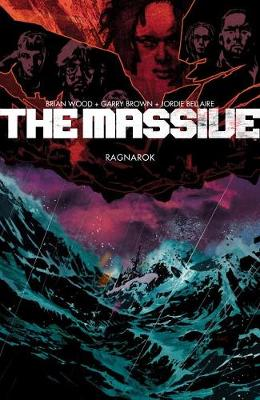 Massive, The Volume 5 by Brian Wood