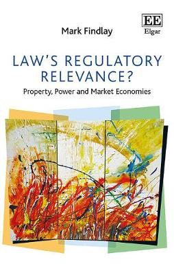 Law'S Regulatory Relevance? by Professor Mark Findlay