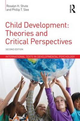 Child Development by Rosalyn H. Shute