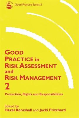 Good Practice in Risk Assessment and Risk Management 2 volume set by Jacki Pritchard