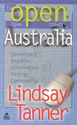 Open Australia by Lindsay Tanner