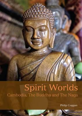 Spirit Worlds by Philip Goggan