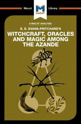 Witchcraft, Oracles and Magic Among the Azande by Kitty Wheater