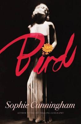 Bird by Sophie Cunningham