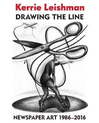 Drawing the Line: Newspaper Art 1986?2016 book