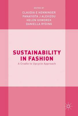 Sustainability in Fashion by Claudia E. Henninger
