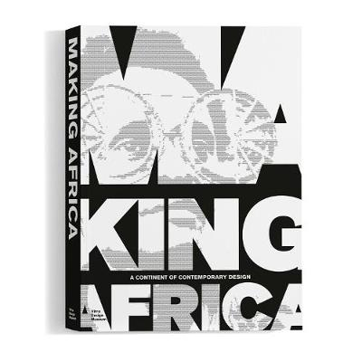 Making Africa: A Continent of Contemporary Art book