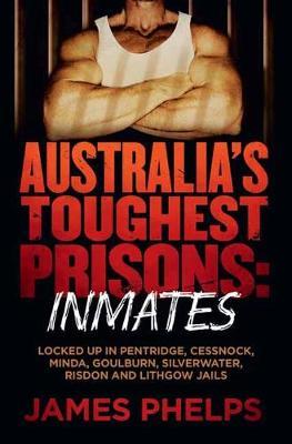 Australia's Toughest Prisons book