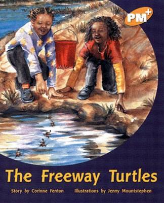 The Freeway Turtles by Corinne Fenton