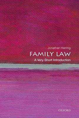 Family Law: A Very Short Introduction by Jonathan Herring