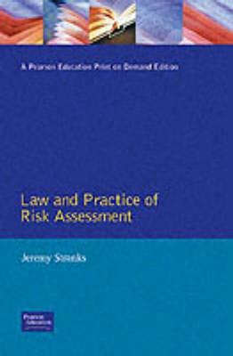 Law And Practice Of Risk Assessment by Jeremy Stranks