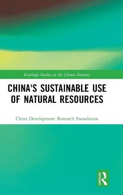 China's Sustainable Use of Natural Resources book