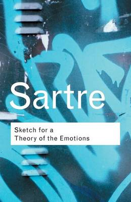 Sketch for a Theory of the Emotions by Jean-Paul Sartre