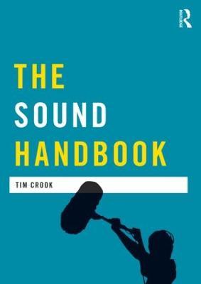 The Sound Handbook by Tim Crook