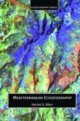 Mediterranean Ecogeography by Harriett Allen