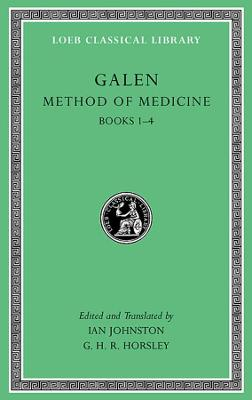 Method of Medicine by Galen