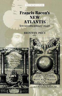 Francis Bacon's New Atlantis by Bronwen Price