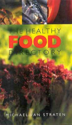 The Health Food Directory by Michael van Straten