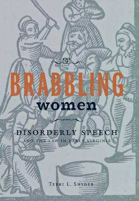 Brabbling Women by Terri L. Snyder