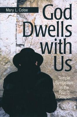 God Dwells with Us by Mary L. Coloe