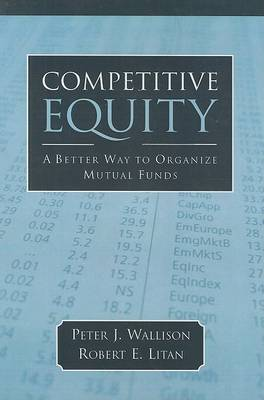 Competitive Equity by Peter J. Wallison