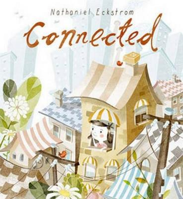 Connected by Nathaniel Eckstrom
