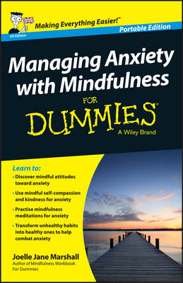 Managing Anxiety with Mindfulness for Dummies book