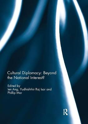 Cultural Diplomacy: Beyond the National Interest? book