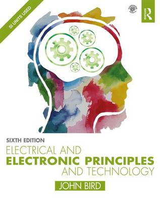 Electrical and Electronic Principles and Technology book