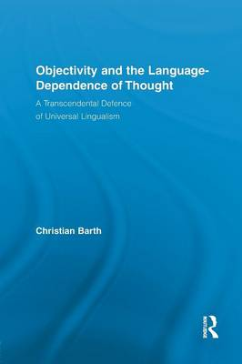Objectivity and the Language-Dependence of Thought book