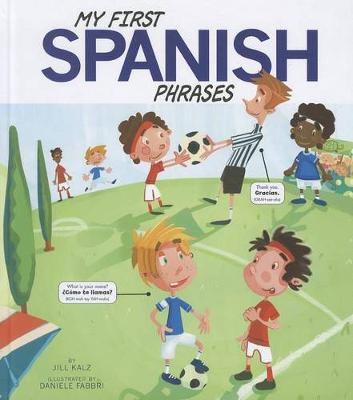 My First Spanish Phrases by Daniele Fabbri