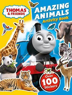 Thomas and Friends: Amazing Animals Activity Book by Egmont Publishing UK