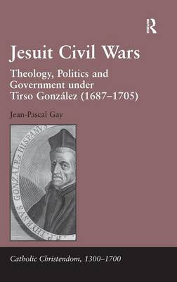 Jesuit Civil Wars by Jean-Pascal Gay