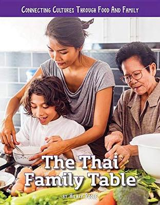 The Thai Family Table by H.W. Poole