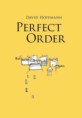 Perfect Order by David Hoffmann