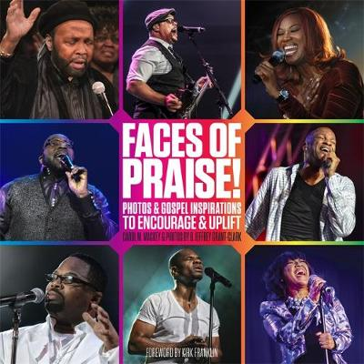 Faces of Praise! by Carol M. Mackey