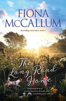 The Long Road Home by Fiona McCallum
