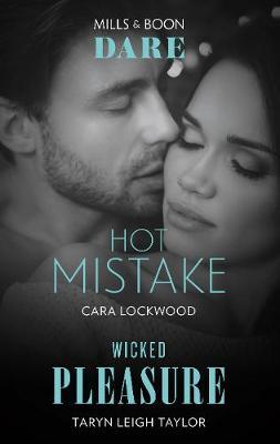 Hot Mistake/Wicked Pleasure by Cara Lockwood
